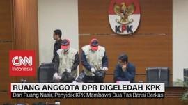 VIDEO: Ruang Anggota DPR Muhammad Nasir Digeledah KPK
