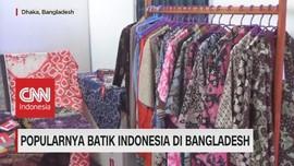 VIDEO: Popularnya Batik Indonesia di Bangladesh