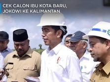 Saat Jokowi Blusukan ke Kalimantan Cari Ibu Kota Baru RI