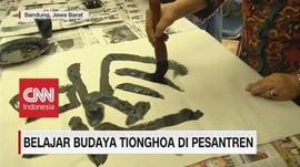 VIDEO: Belajar Budaya Tionghoa di Pesantren