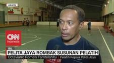 VIDEO: Pelita Jaya Rombak Susunan Pelatih