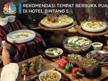 Bosan Buka Puasa di Rumah, Coba Nikmati Menu Hotel Bintang 5