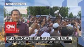 VIDEO: Dua Kubu Lakukan Aksi di Depan Kantor Bawaslu Medan