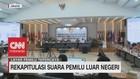 VIDEO: KPU Sahkan Rekapitulasi Suara Pemilu Luar Negeri