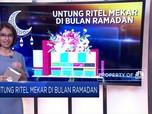 Untung Ritel Mekar di Bulan Ramadan