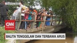 VIDEO: Bocah 2,5 Tahun Tenggelam & Terbawa Arus di Tangerang