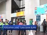 Bank - Bank BUMN Siapkan Puluhan Triliun Uang Tunai