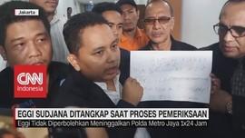 VIDEO: Eggi Sudjana Ditangkap saat Proses Pemeriksaan