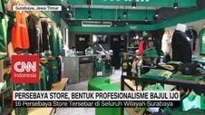 VIDEO: Persebaya Store, Bentuk Profesionalisme Bajul Ijo