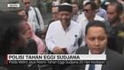 VIDEO: Polisi Tahan Eggi Sudjana 20 Hari Ke Depan
