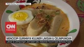 VIDEO: Mencicipi Gurihnya Kuliner Laksan & Celimpungan