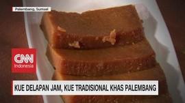 VIDEO: Kue Delapan Jam, Kue Tradisional Khas Palembang