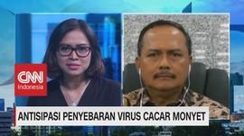 VIDEO: Antisipasi Penyebaran Virus Cacar Monyet