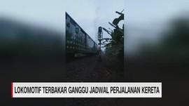 VIDEO: Lokomotif Terbakar Ganggu Perjalanan Kereta