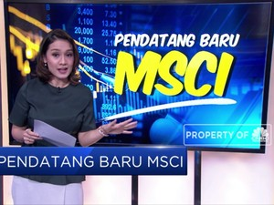 Ini Dia Pendatang di MSCI Emerging Market Index