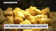 VIDEO: Tahu Sumedang, Camilan Kondang Jawa Barat