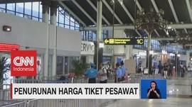 VIDEO: Bukan Kabar Gembira, Harga Tiket Pesawat Masih Mahal