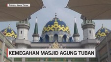 VIDEO: Kemegahan Masjid Agung Tuban