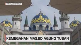 VIDEO: Kemegahan Masjid Agung Tuban
