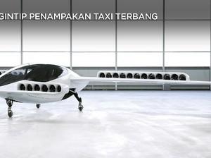 Taksi Terbang Kini Bukan Khayalan, Begini Wujudnya