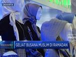 Geliat Busana Muslim di Bulan Ramadan