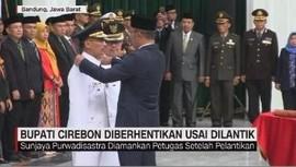 VIDEO: Bupati Cirebon Langsung Diberhentikan Usai Dilantik