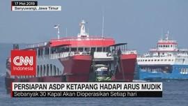 VIDEO: Melihat Persiapan ASDP Ketapang Hadapi Arus Mudik