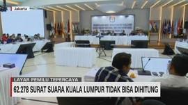 VIDEO: 62.278 Surat Suara Kuala Lumpur Tidak Bisa Dihitung