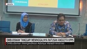 VIDEO: Ombudsman Tanggapi Meninggalnya Ratusan Anggota KPPS