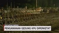 VIDEO: Pengamanan Gedung KPU Diperketat