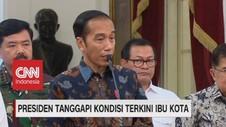 VIDEO: Presiden Jokowi Tanggapi Kondisi Terkini Ibu Kota