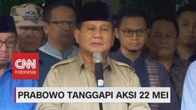 VIDEO: Prabowo Tanggapi Aksi 22 Mei, Semua Harus Menahan Diri