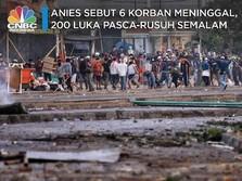 Gubernur Anies Sebut Ada 6 Korban Meninggal di Demo 22 Mei
