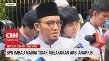 VIDEO: BPN Imbau Massa Tidak Melakukan Aksi Anarkis