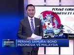 Adu Kuat Samurai Bond Indonesia Vs Malaysia