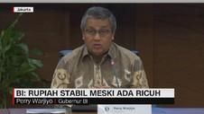 VIDEO: BI: Rupiah Stabil Meski Ada Ricuh
