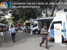 Pasca-demo, Layanan Tukar Uang di Jabodetabek Masih Tutup