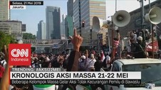 VIDEO: Begini Kronologis Aksi Massa 21-22 Mei