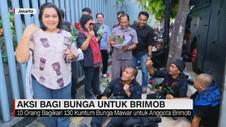 VIDEO: Aksi Bagi Bunga Untuk Brimob