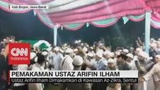 VIDEO: Isak Tangis Jemaah Warnai Pemakaman Ustaz Arifin Ilham