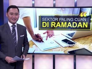 Sektor Paling Cuan di Bulan Ramadan