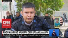 VIDEO: Rindu Kampung Halaman Demi Jaga Keamanan