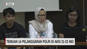 VIDEO: Temuan 14 Pelanggaran Polri di Aksi 21-22 Mei