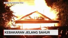 VIDEO: Kebakaran Jelang Sahur, 7 Rumah Lululantak