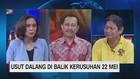 VIDEO: Usut Dalang di Balik Kerusuhan 22 Mei (3/3)