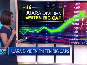 Juara Dividen Emiten Big Caps