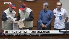 VIDEO: OTT Pejabat Imigrasi Mataram