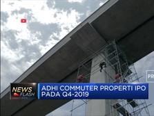 Adhi Commuter Properti Siap IPO