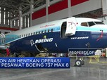 Kandangkan 10 Pesawat Boeing, Lion Air Merugi