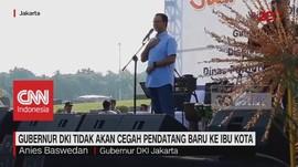VIDEO: Anies: Jakarta Terbuka Bagi Semua Warga Indonesia